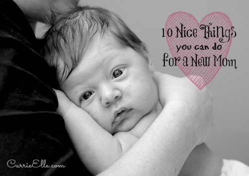 nice things to do for a new mom