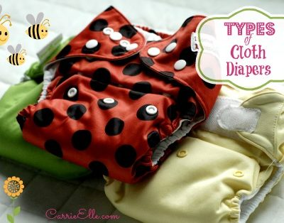 Types of Cloth Diapers {My Favorites!}