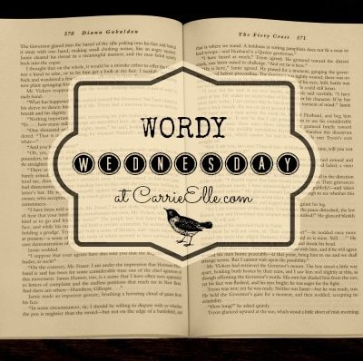 Wordy Wednesday (I Almost Forgot!)