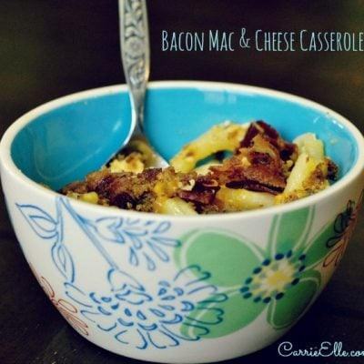 Bacon Mac & Cheese Casserole #QuickFixCasseroles