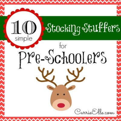 Stocking Stuffers for Pre-Schoolers