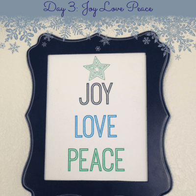 12 Days of Christmas Printables! Day 3: Joy Love Peace Printable