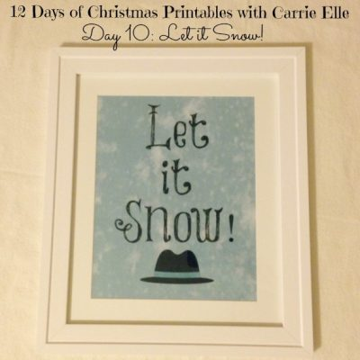 12 Days of Christmas Printables, Day 10: Let it Snow!