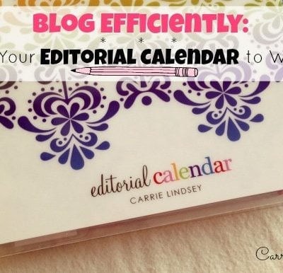 How I Use an Editorial Calendar (and How it's Made Blogging Easier)