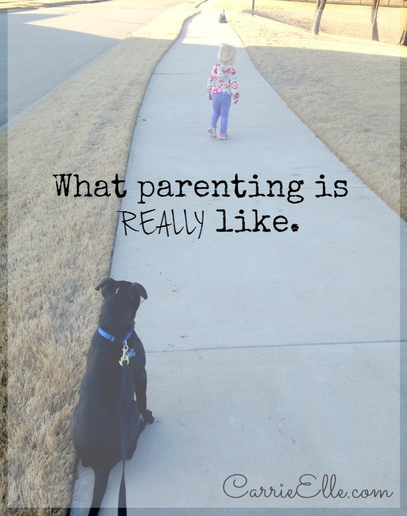 What parenting is really like.