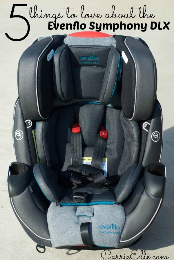 5 Things To Love About The Evenflo SymphonyTM DLX Car Seat