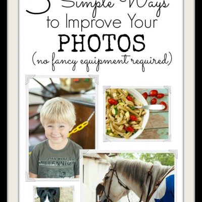 5 Ways to Improve Your Blog Photos TODAY (No Special Skills or Equipment Necessary)