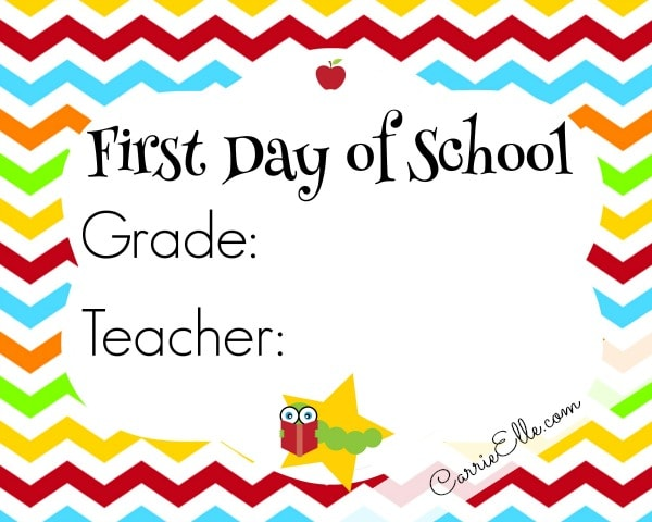First Day of School Printables - Carrie Elle