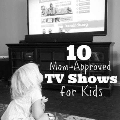 10 Mom-Approved TV Shows for Kids