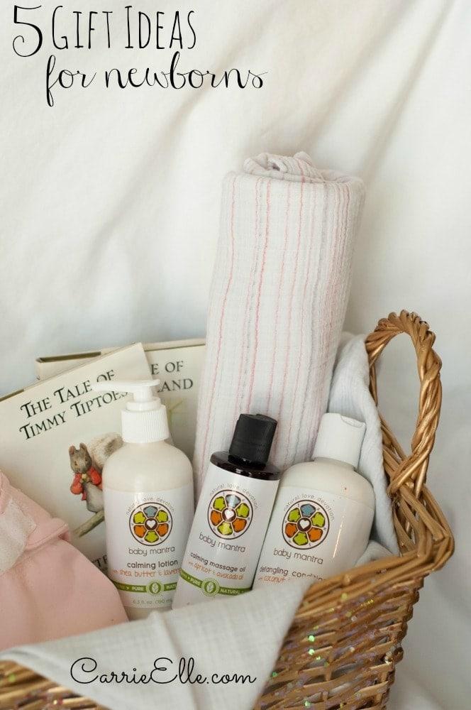 5 Newborn Gift Ideas - Carrie Elle