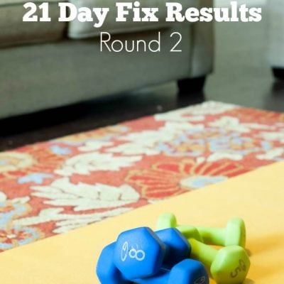 21 Day Fix Results – Round 2