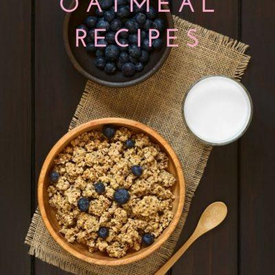 Best Oatmeal Recipe Ideas