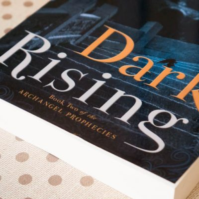 Dark Rising: Book Two of the Archangel Prophecies
