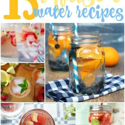 13 Fruit-Infused Water Recipes