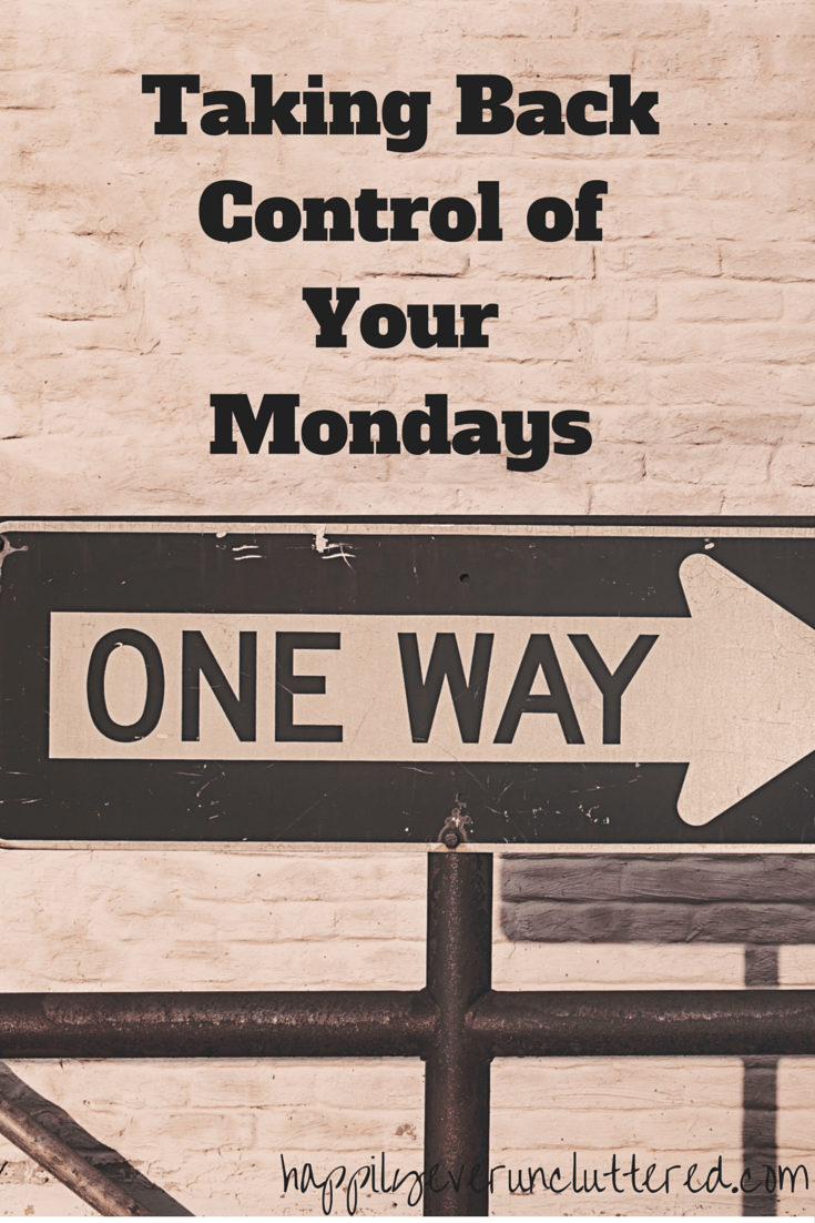 Taking Back Control of Your Mondays (2)