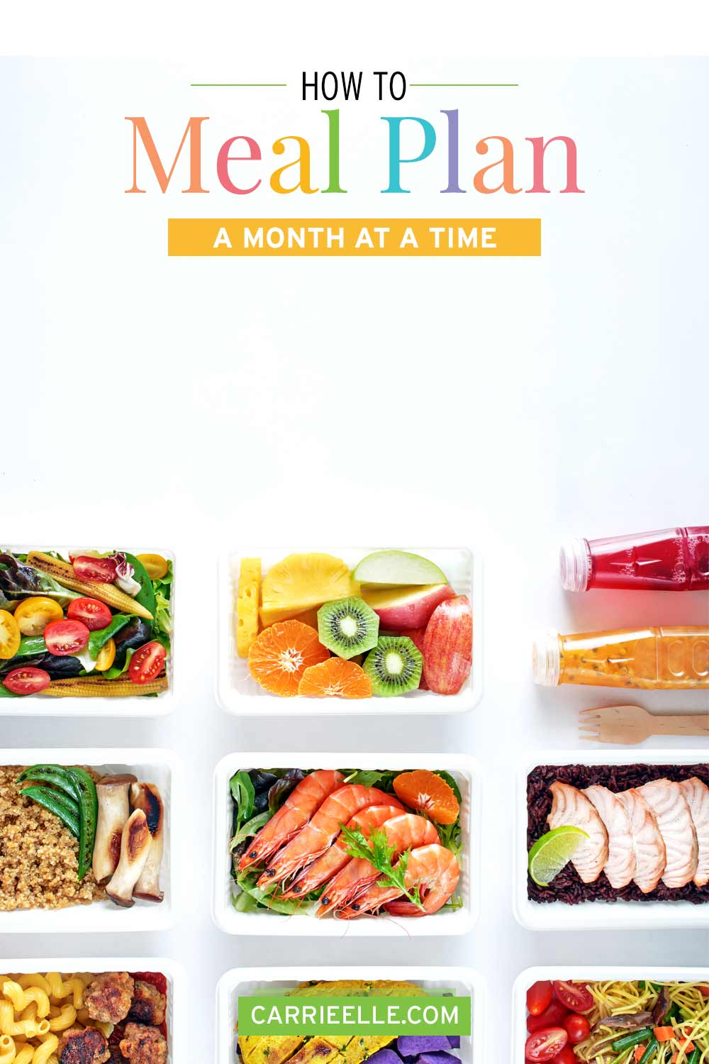 How to Meal Plan for a Month CarrieElle.com