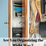 Are You Organizing The Right Way?