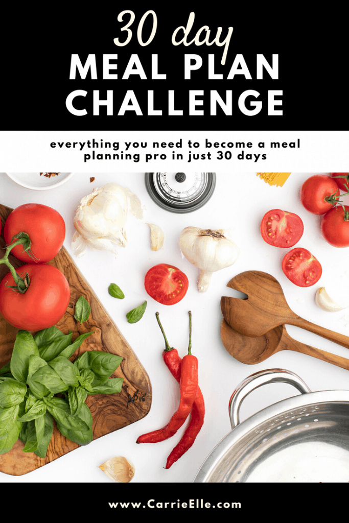 30 Day Meal Plan Challenge CarrieElle.com