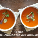 12 Tricks to Up Your Soup Game