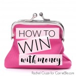 The Best Way to Win With Money, by Rachel Cruze