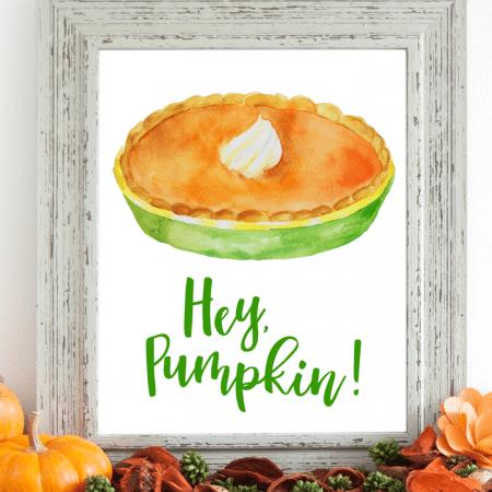 hey pumpkin printable