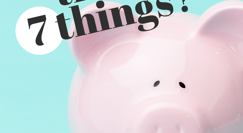 7 Things You Should be Saving For