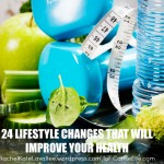 24 Lifestyle Changes that Can Make You Feel Better