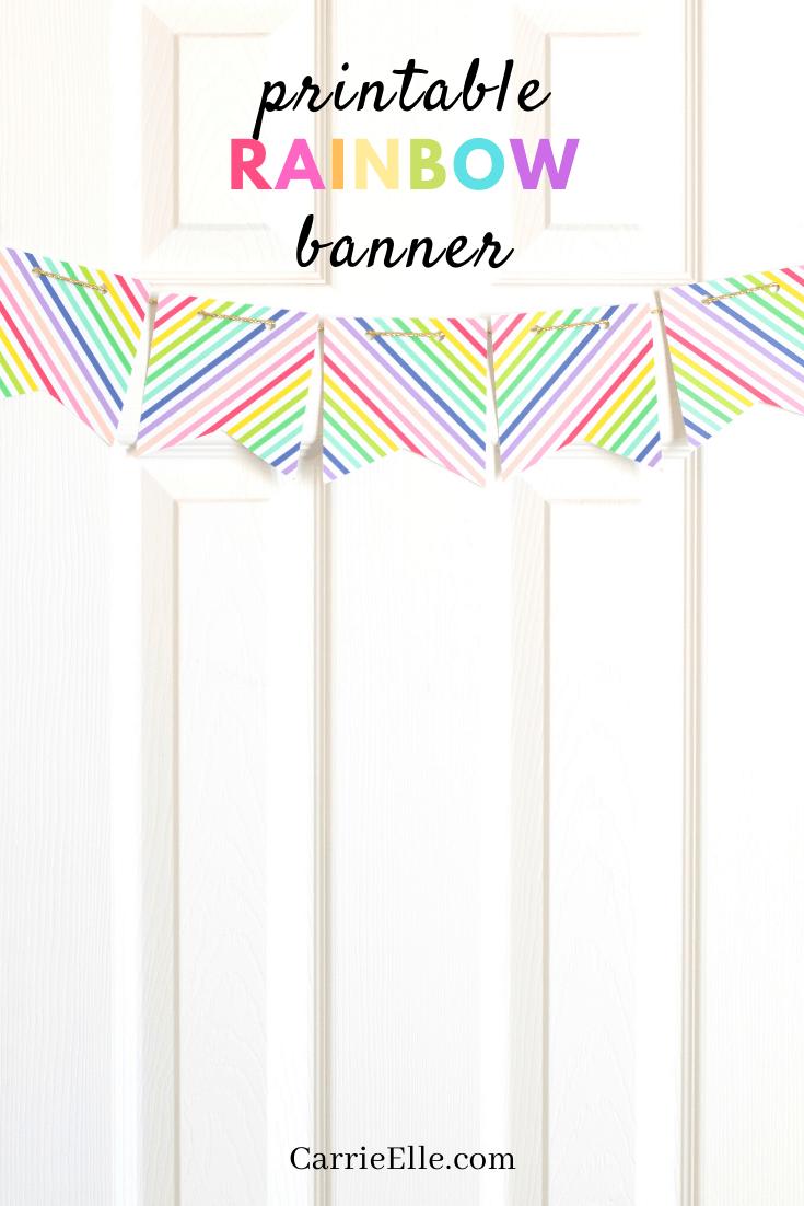 Printable Rainbow Banner CarrieElle.com