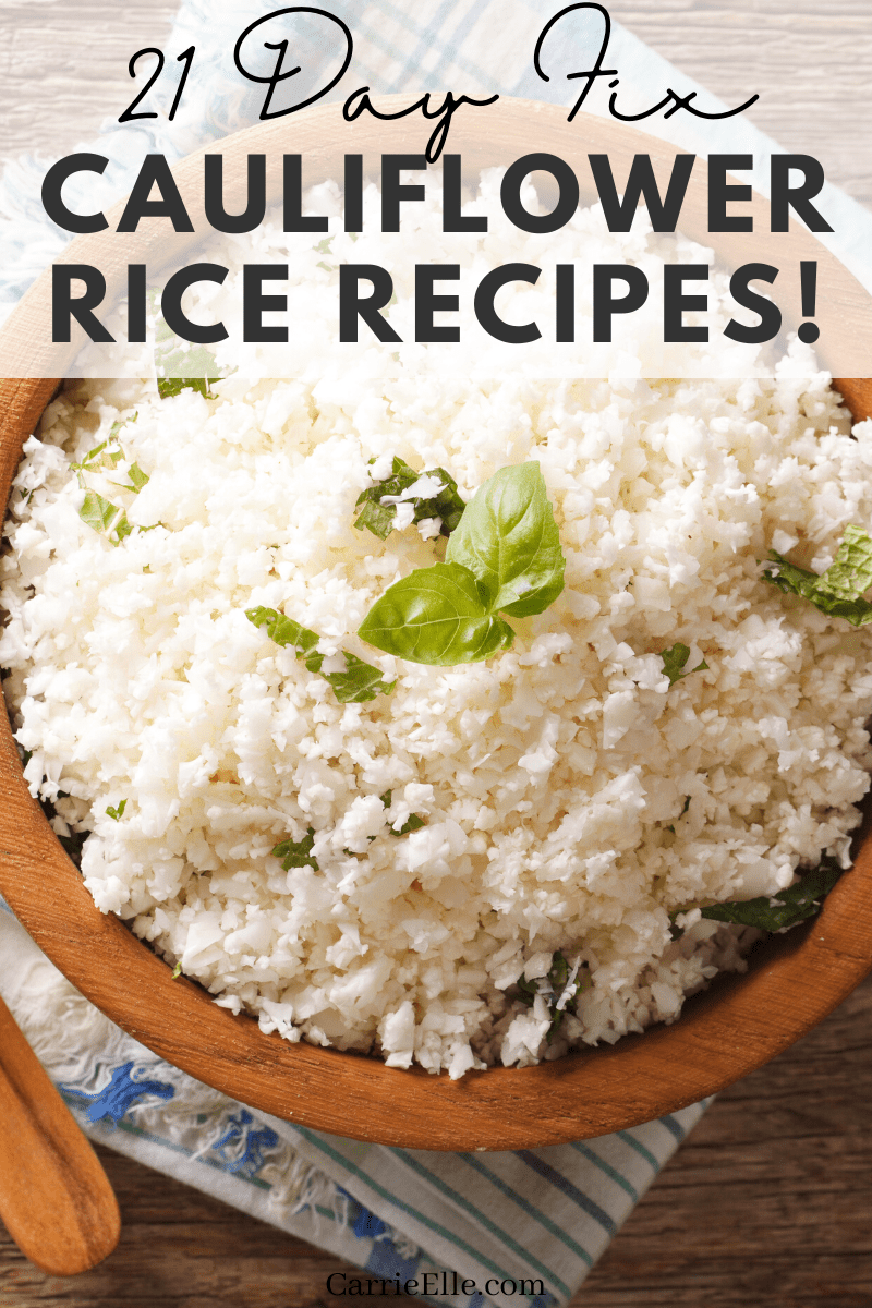 You're going to love these creative and delicious 21 Day Fix cauliflower rice recipes (like cauliflower mashed potatoes, yum!).
