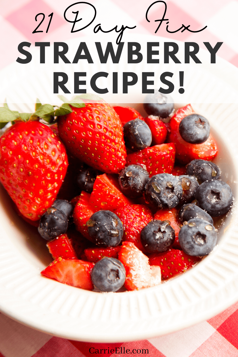 Today we're talking about everyones favorite berry...the strawberry! These 21 Day Fix strawberry recipes are delicious, tasty enough for the whole family, and approved for 21 Day Fix and Portion Fix so you don't have to alter your plan!