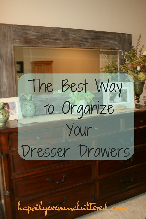 The Best Way To Organize Your Dresser Drawers