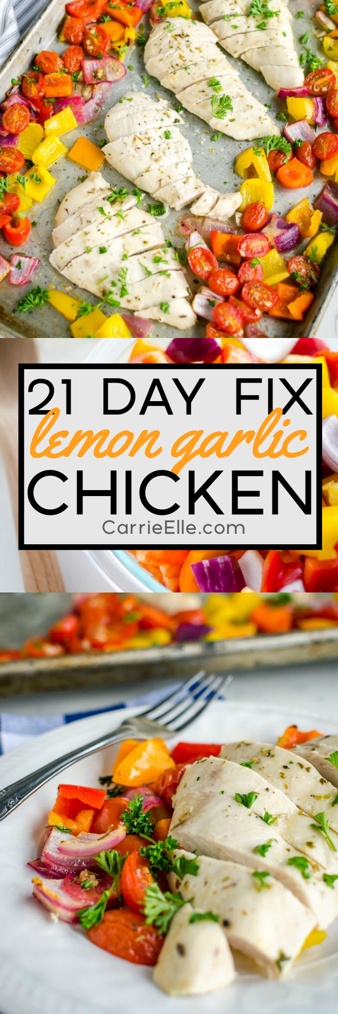 21 Day Fix Lemon Garlic Chicken Sheet Pan