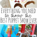 How to Throw the Best Puppet Show Ever