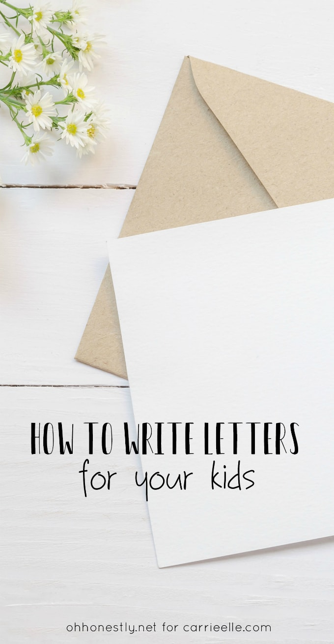 How to Write Letters to Your Kids