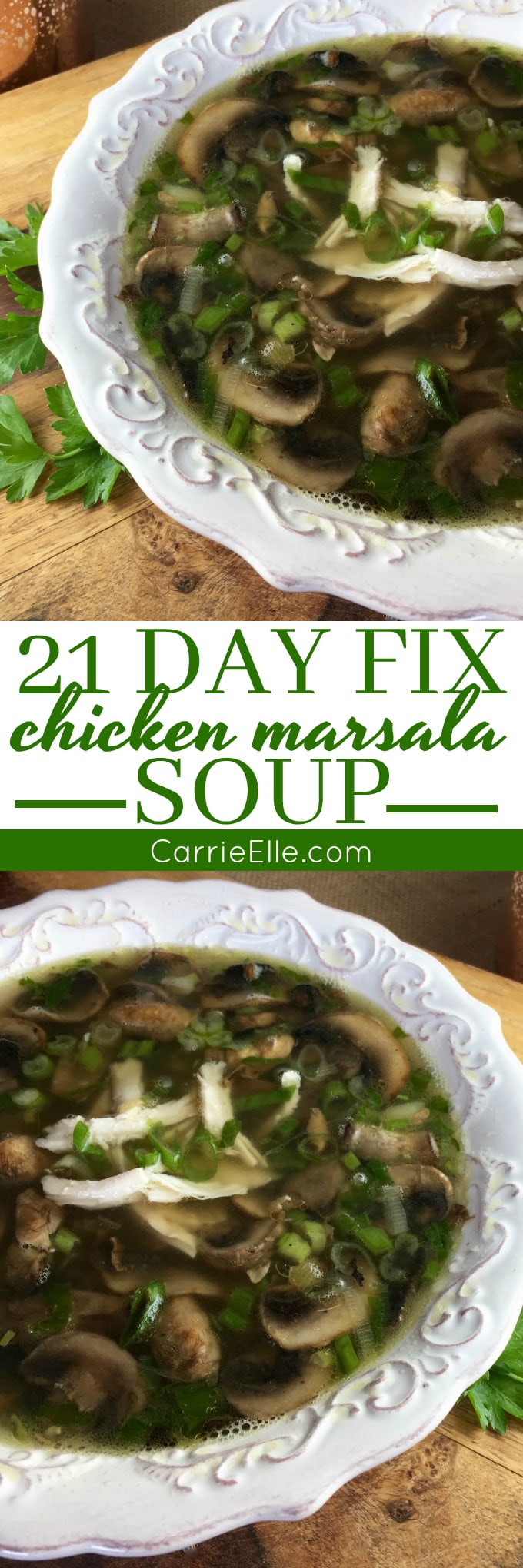 21 Day Fix Chicken Marsala Soup