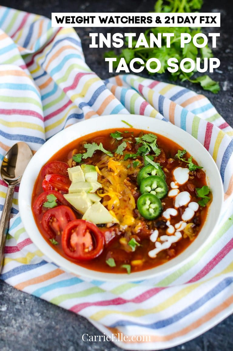 Instant pot Taco Soup 21 Day Fix Weight Watchers