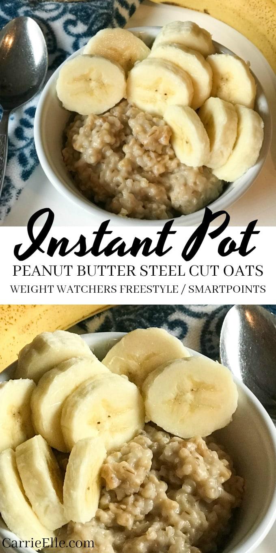 Weight Watchers Instant Pot Peanut Butter Steel Cut Oats