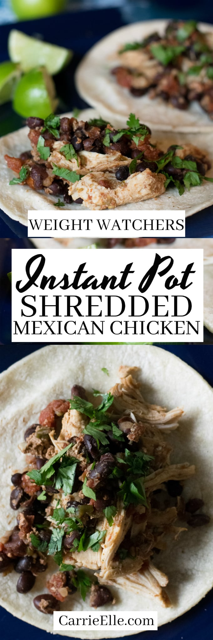 Weight Watchers Instant Pot Shredded Mexican Chicken