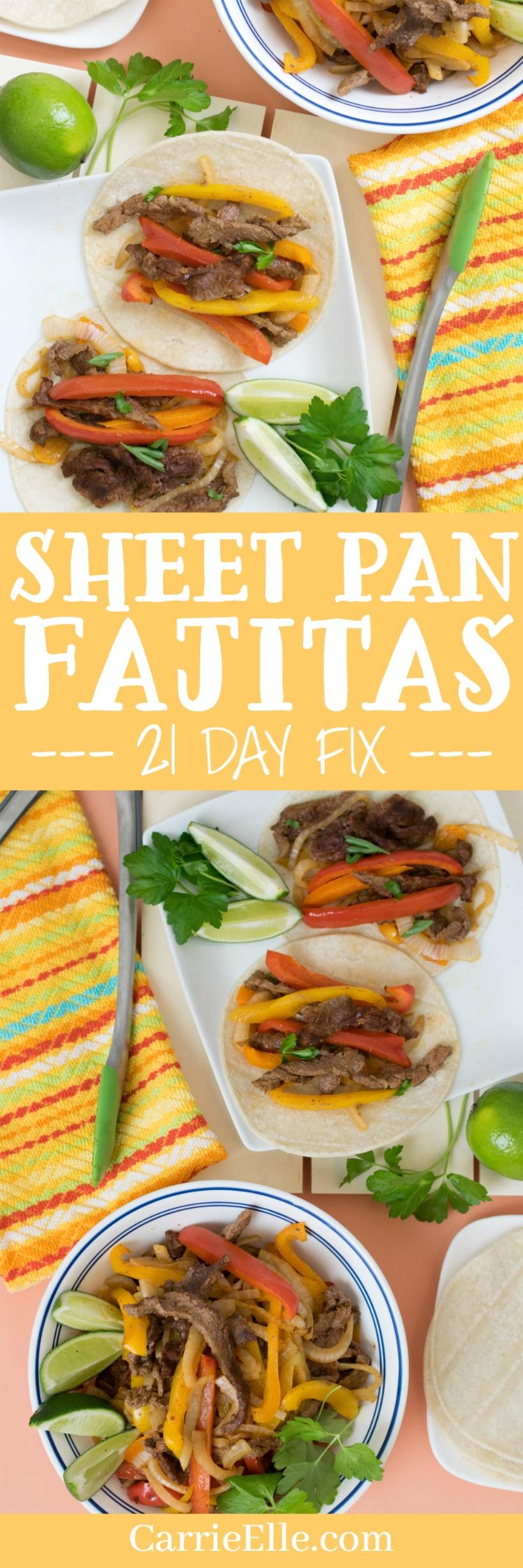 Easy Sheet Pan Fajitas for the 21 Day Fix