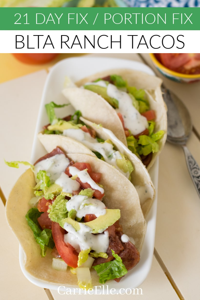 21 Day Fix Portion Fix Bacon Ranch Tacos