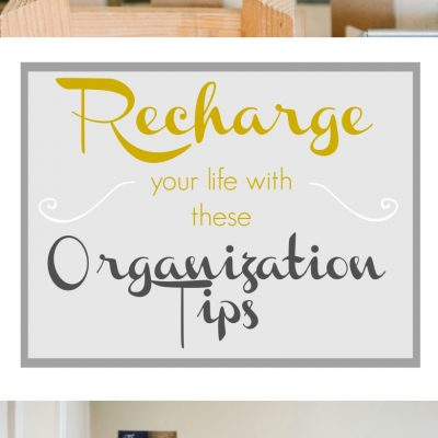 Recharge Your Life With These Organization Tips