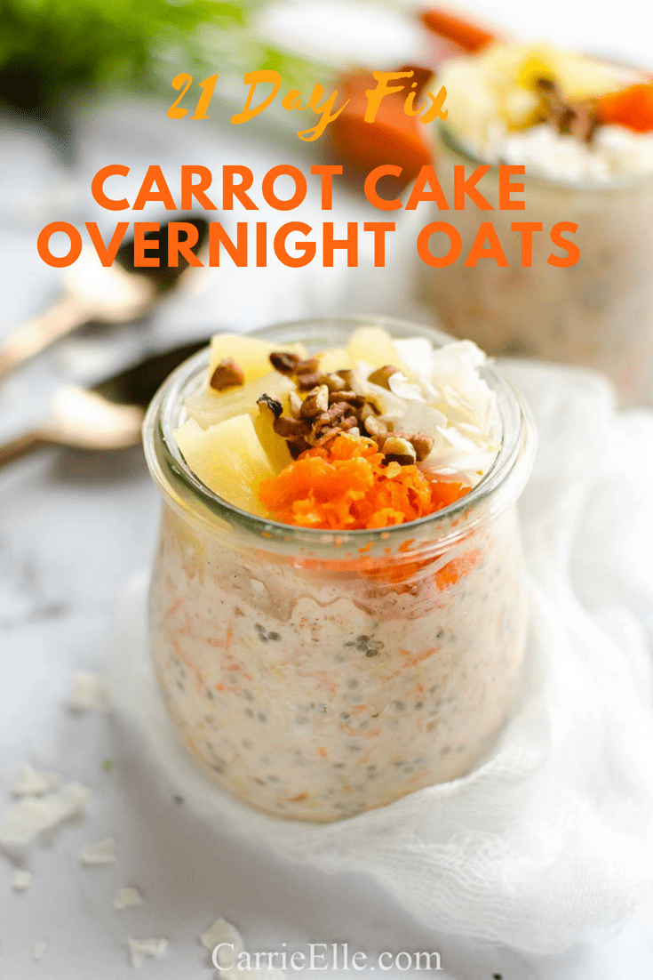 21 Day Fix Carrot Cake Overnight Oats