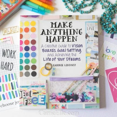 Make Anything Happen: Vision Board Book & Goal-Getter Facebook Group