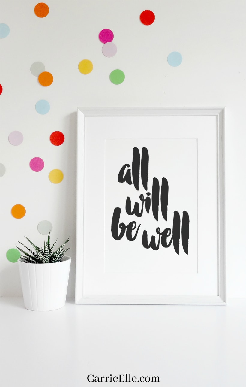 All Will Be Well Printable Wall Art