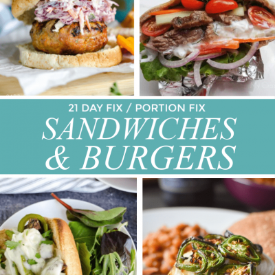 21 Day Fix Sandwiches and Healthy Burgers
