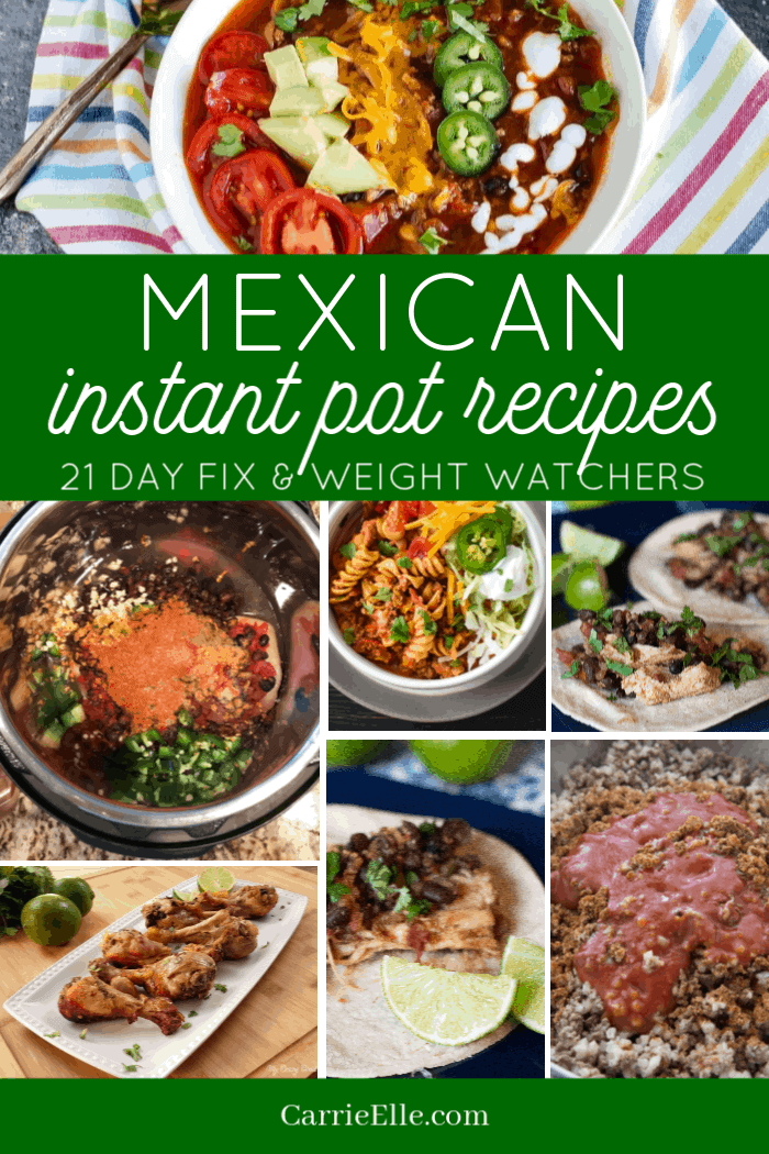 Mexican Instant Pot Recipes 21 Day Fix Weight Watchers