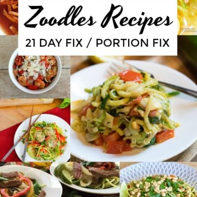 21 Day Fix Zoodles and Noodles Recipes