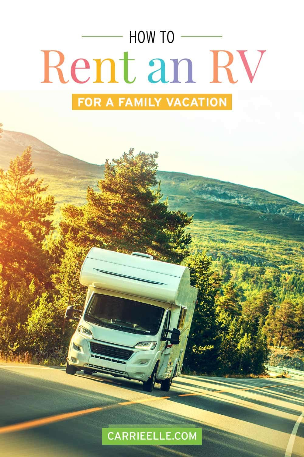 How to Rent an RV CarrieElle.com