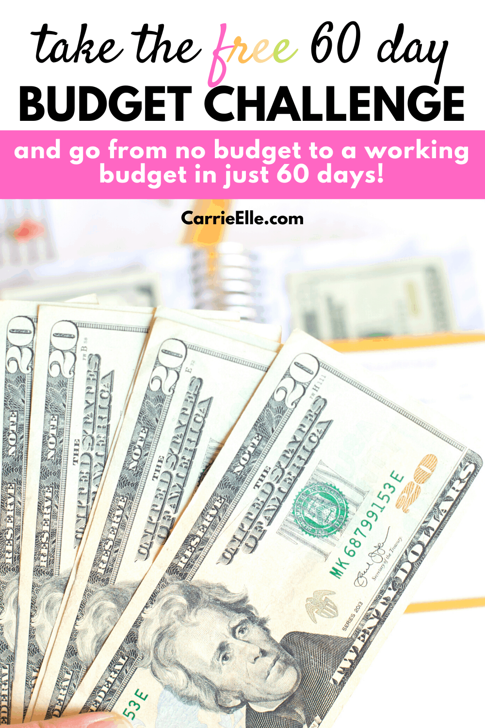 60 Day Budgeting Challenge CarrieElle