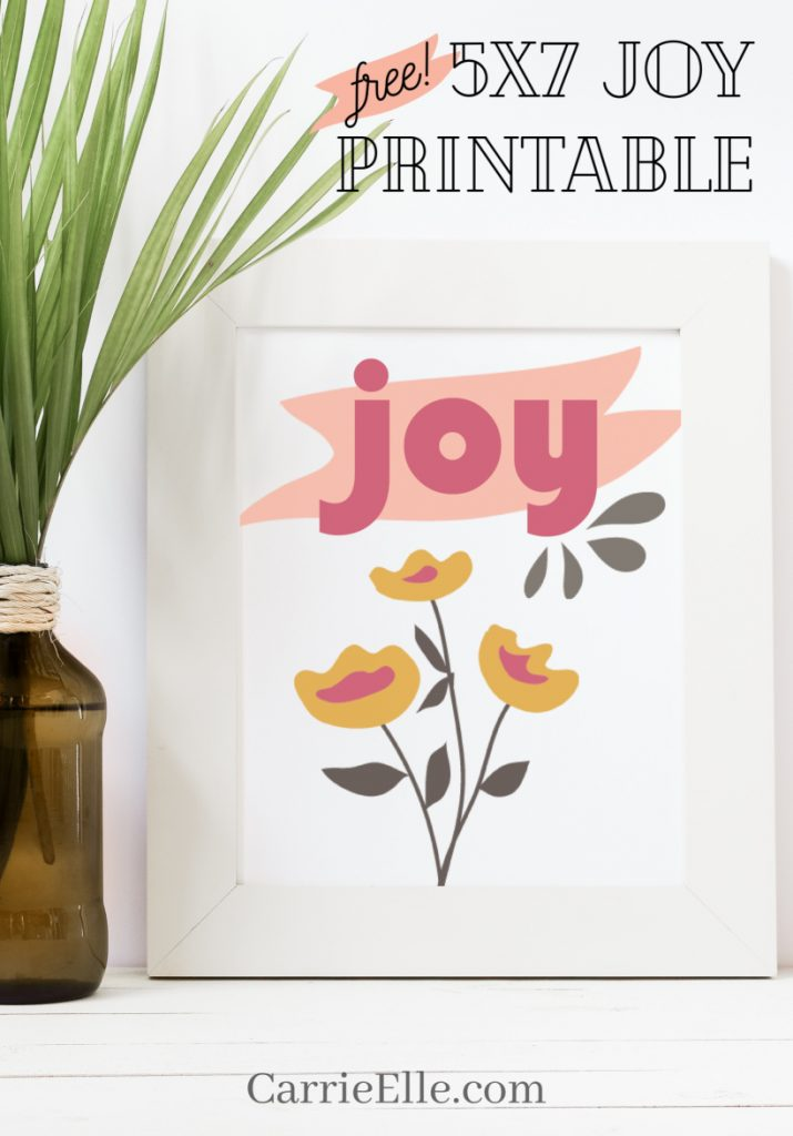 5x7 Floral Joy Printable CarrieElle.com
